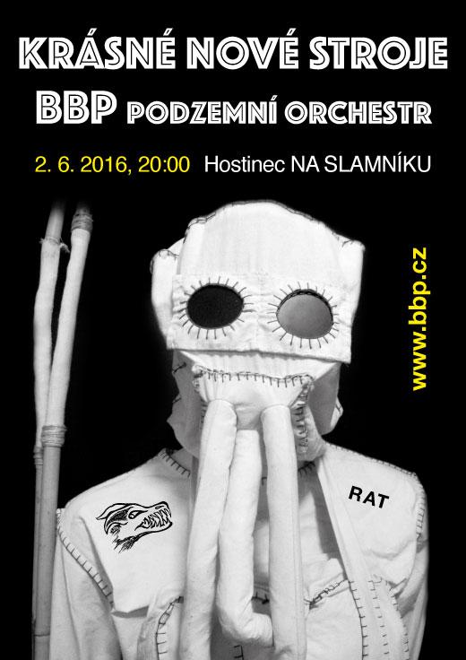 BBP - podzemní orchestr, KRÁSNÉ NOVÉ STROJE